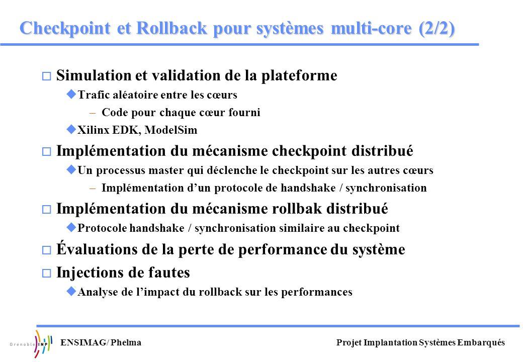 Checkpoint et Rollback pour systèmes multi-core (2/2)