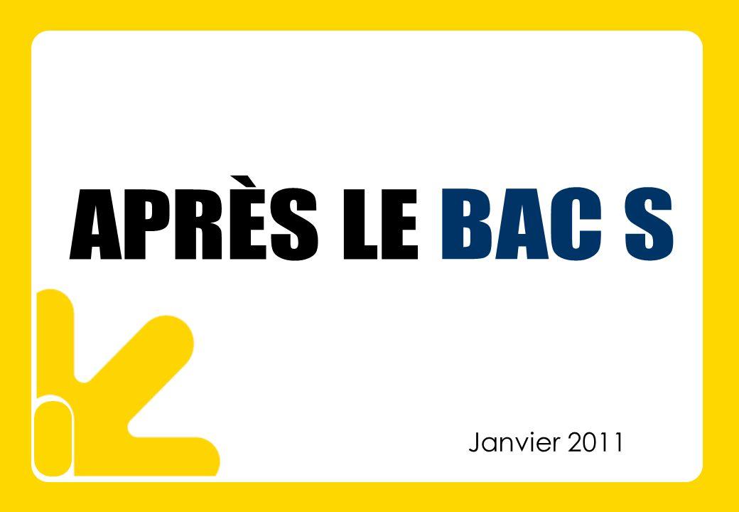 APRÈS LE BAC S Janvier 2011