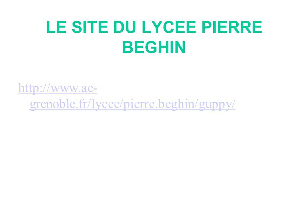 LE SITE DU LYCEE PIERRE BEGHIN