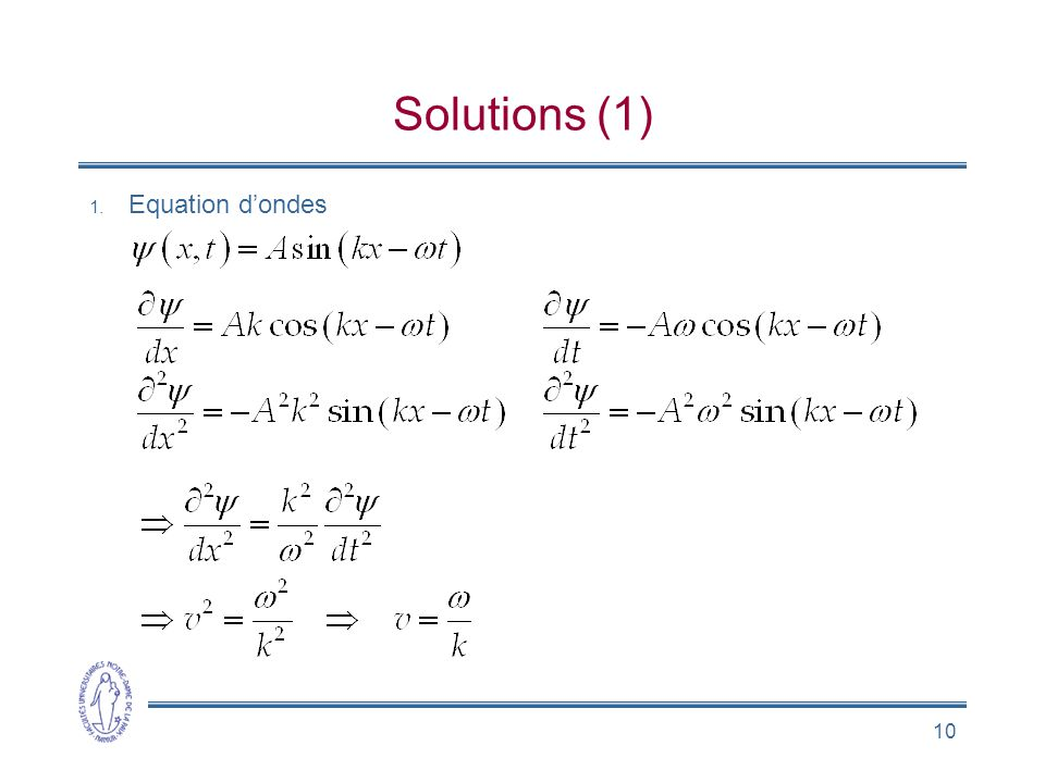 Solutions (1) Equation d'ondes