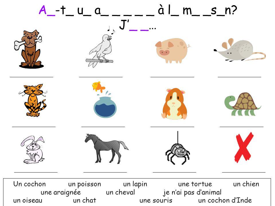 A_-t_ u_ a_ _ _ _ _ à l_ m_ _s_n J'_ _…