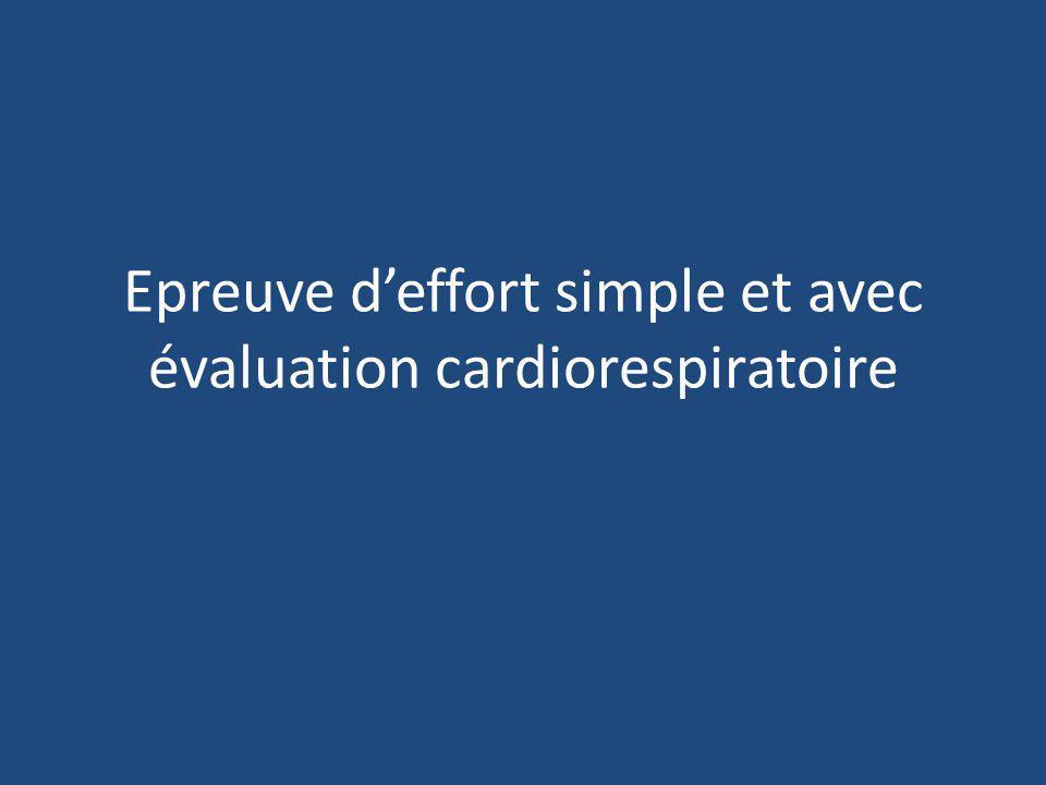 Epreuve d'effort simple et avec évaluation cardiorespiratoire