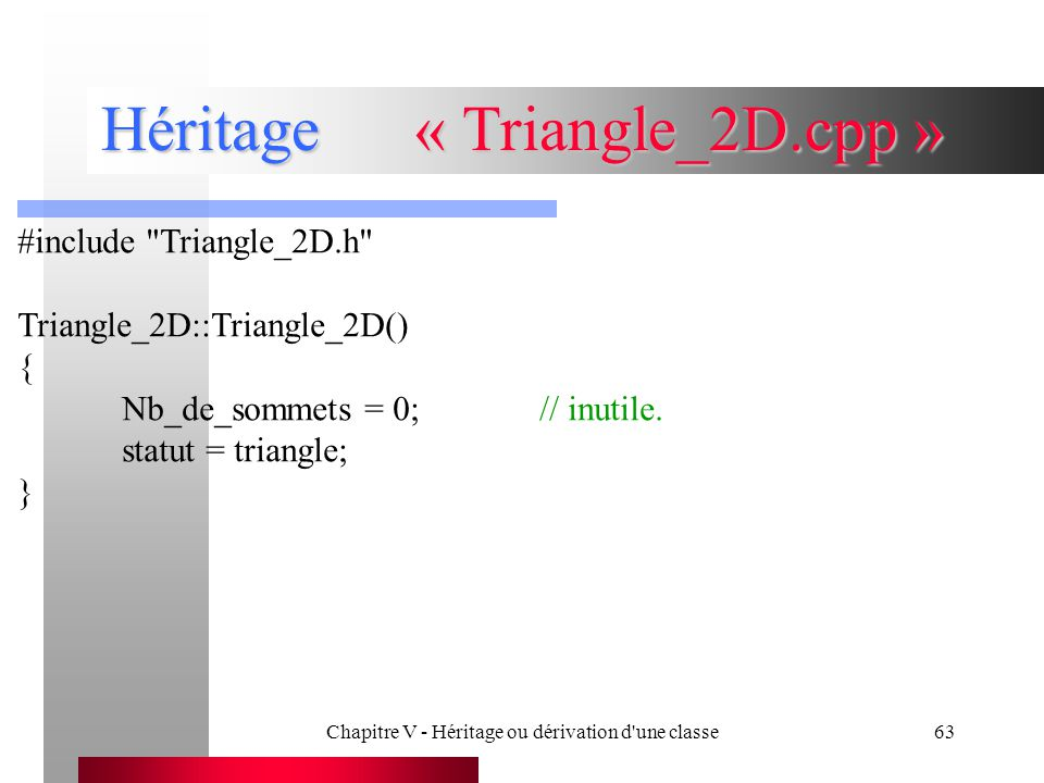 Héritage « Triangle_2D.cpp »