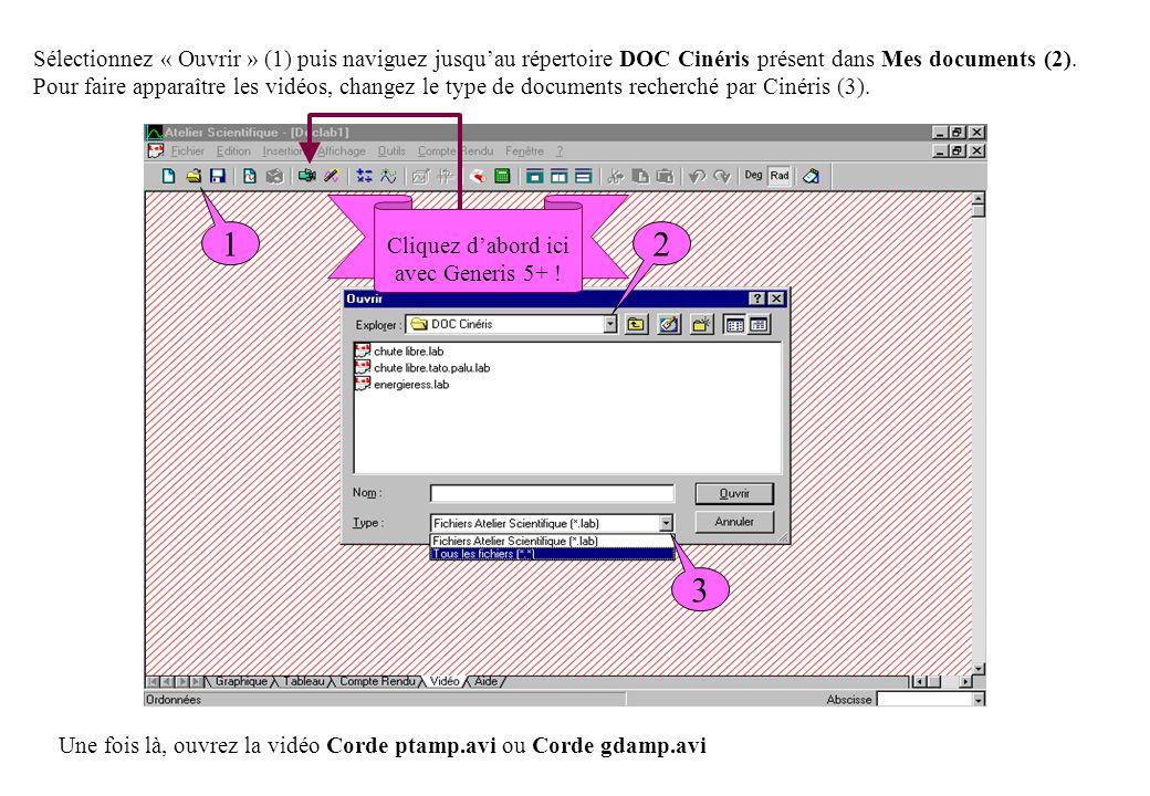 Sélectionnez « Ouvrir » (1) puis naviguez jusqu'au répertoire DOC Cinéris présent dans Mes documents (2). Pour faire apparaître les vidéos, changez le type de documents recherché par Cinéris (3).
