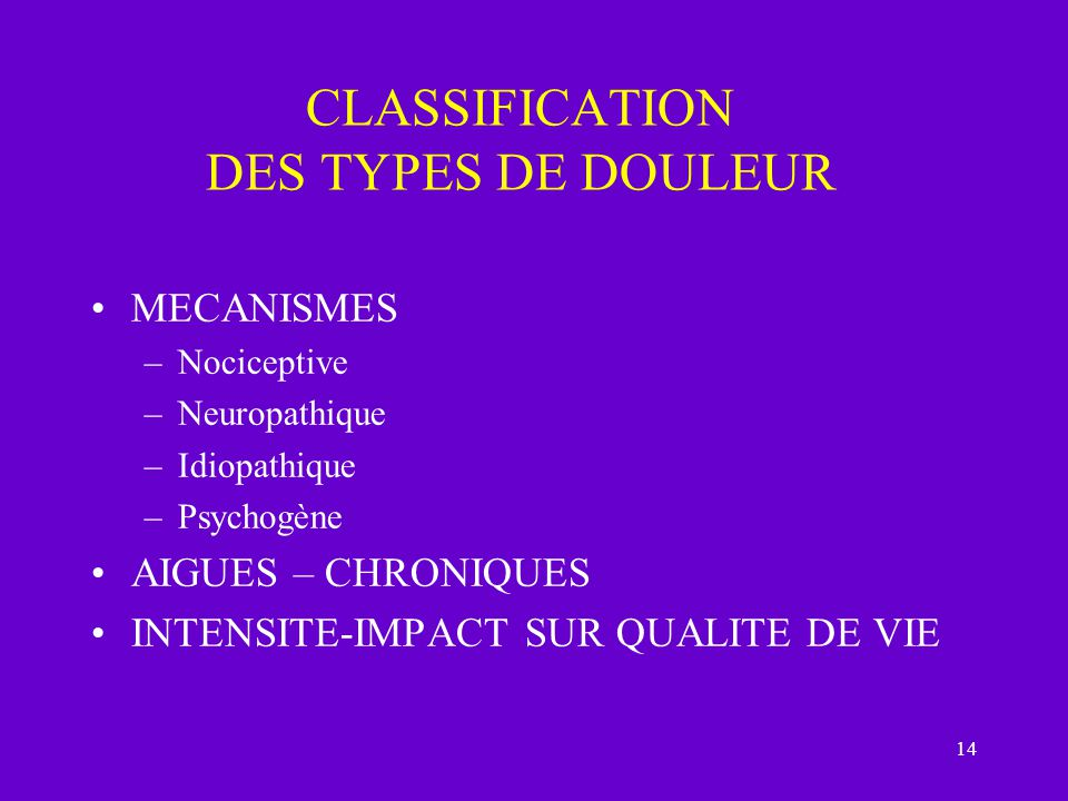 CLASSIFICATION DES TYPES DE DOULEUR