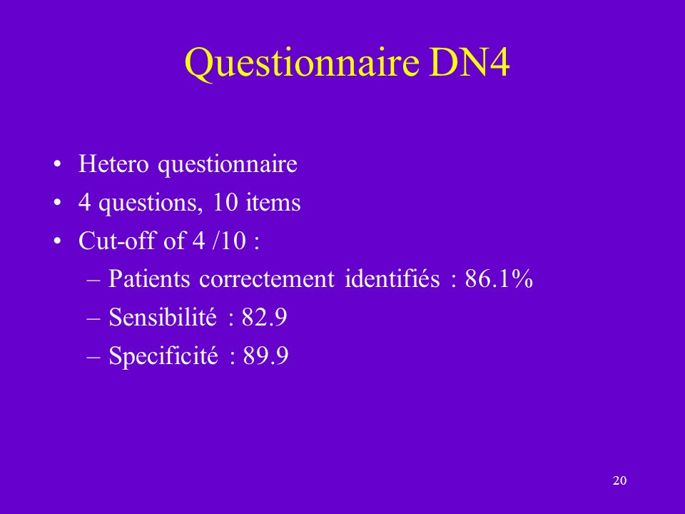 Questionnaire DN4 Hetero questionnaire 4 questions, 10 items