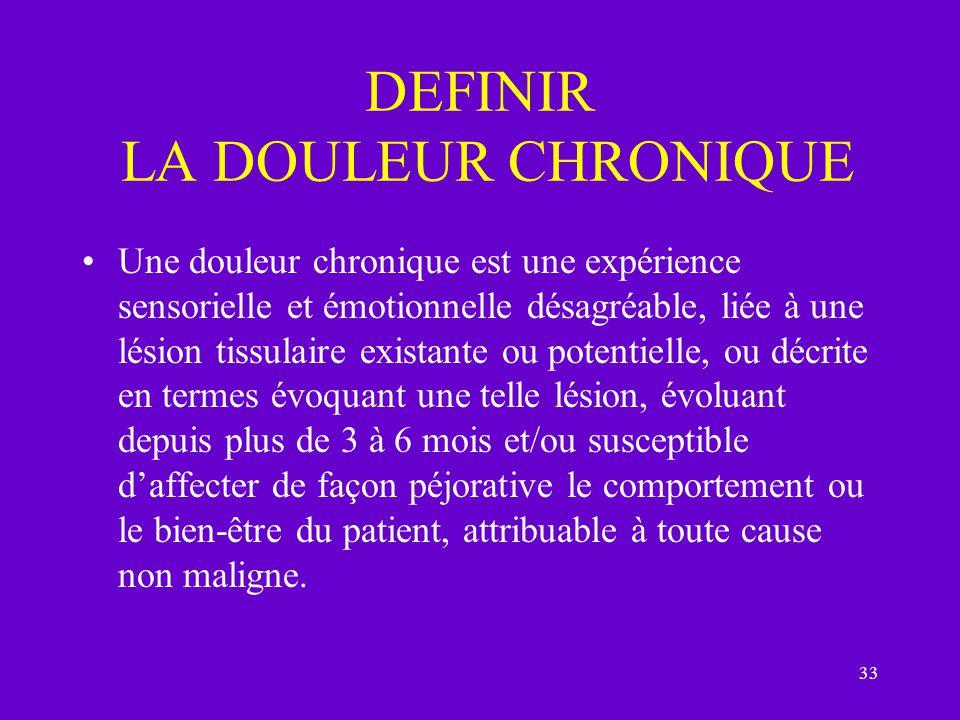 DEFINIR LA DOULEUR CHRONIQUE