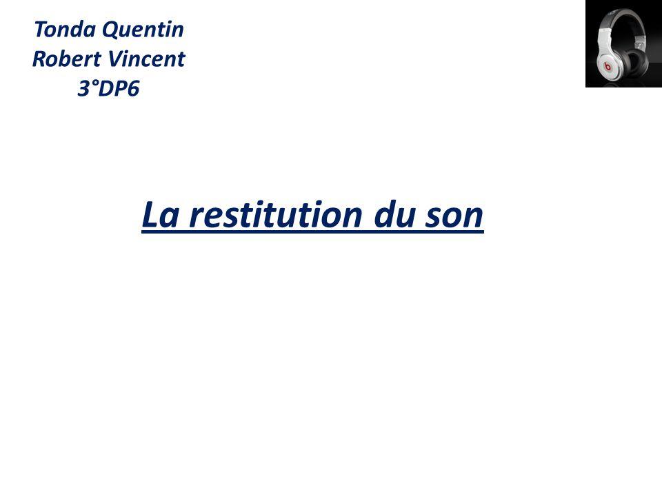 Tonda Quentin Robert Vincent 3°DP6