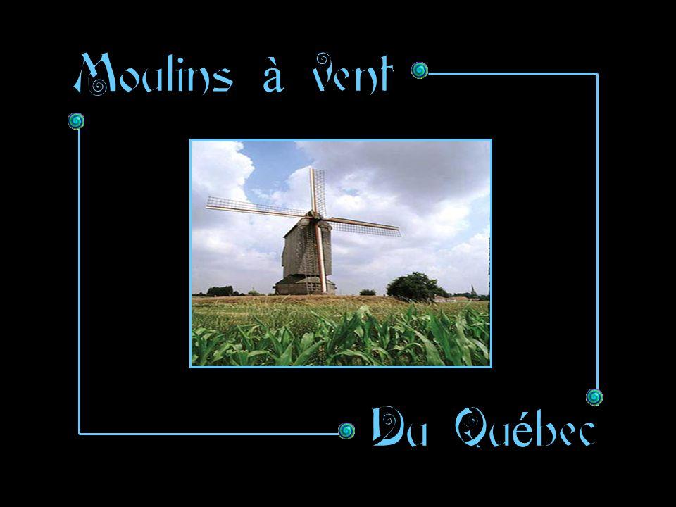 Moulins à vent Du Québec