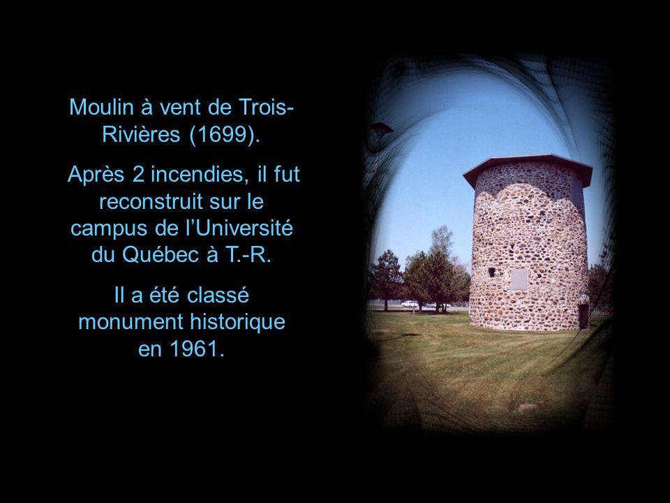 Moulin à vent de Trois-Rivières (1699).