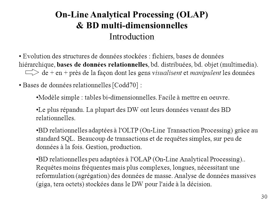 On-Line Analytical Processing (OLAP) & BD multi-dimensionnelles Introduction