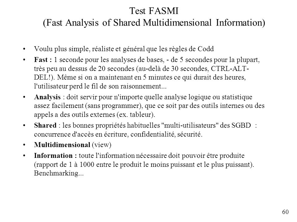 Test FASMI (Fast Analysis of Shared Multidimensional Information)