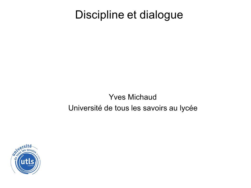 Discipline et dialogue