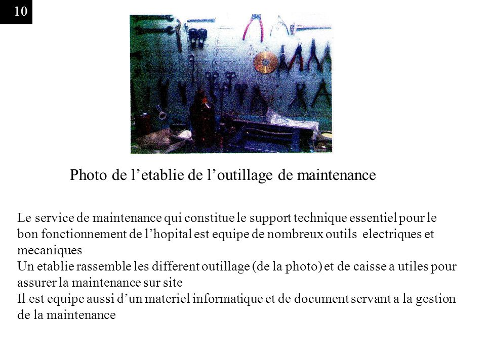 Photo de l'etablie de l'outillage de maintenance