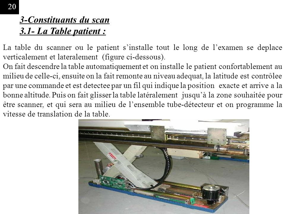 3-Constituants du scan 3.1- La Table patient :
