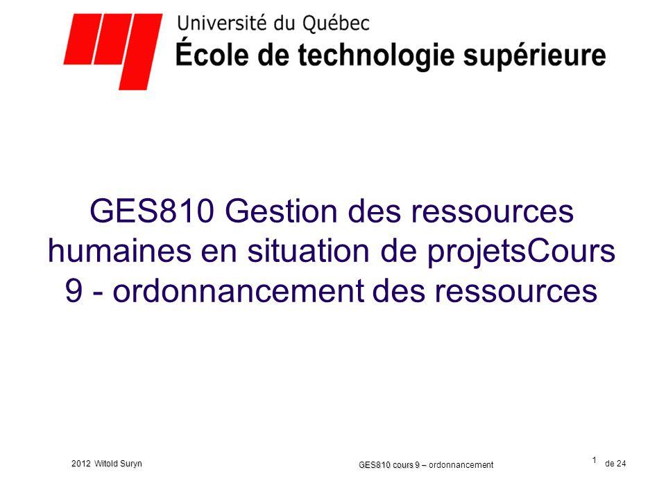 GES810 Gestion des ressources humaines en situation de projetsCours 9 - ordonnancement des ressources