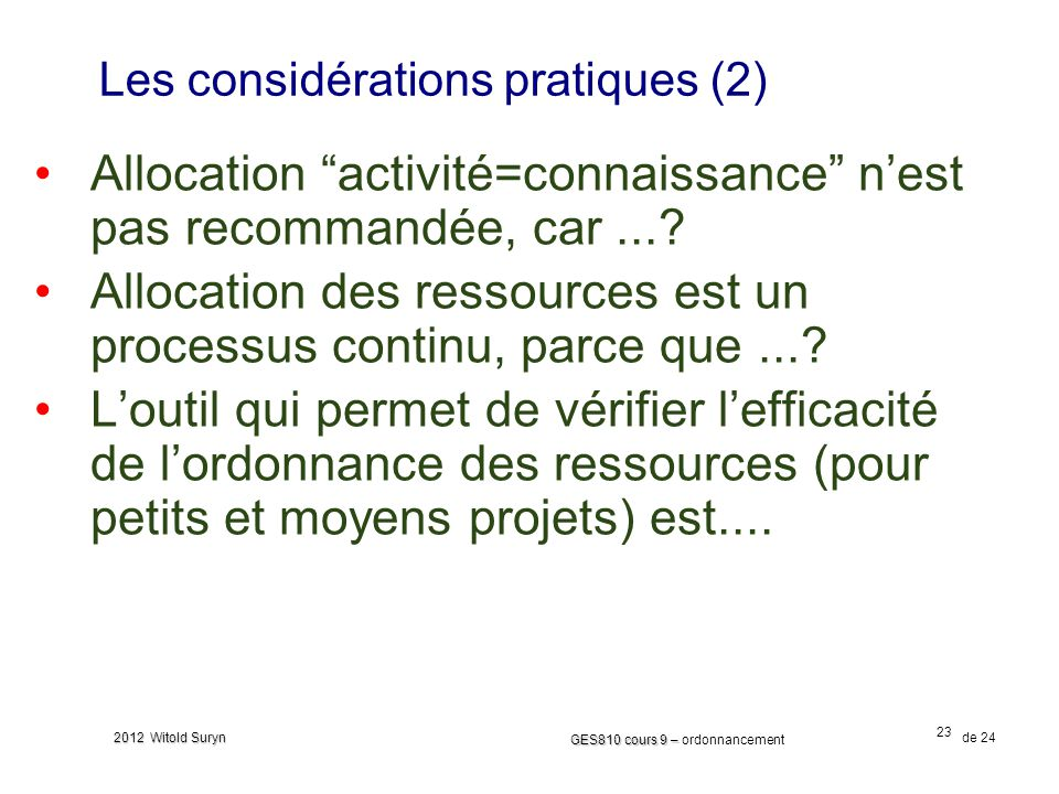 Les considérations pratiques (2)