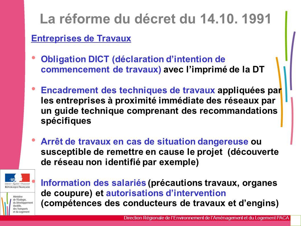 La réforme du décret du 14.10. 1991 Entreprises de Travaux