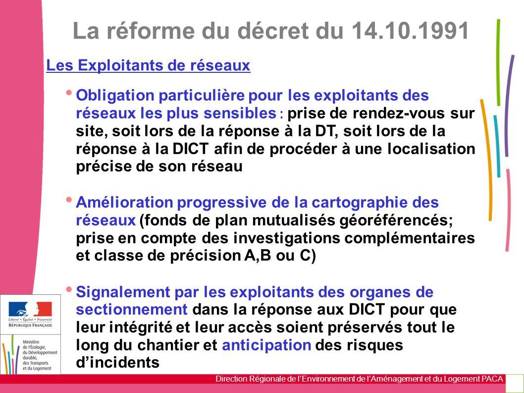La réforme du décret du 14.10.1991 Les Exploitants de réseaux