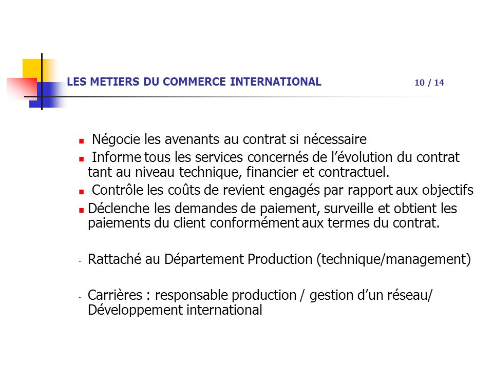 LES METIERS DU COMMERCE INTERNATIONAL 10 / 14