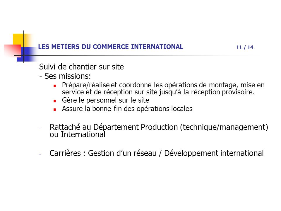 LES METIERS DU COMMERCE INTERNATIONAL 11 / 14