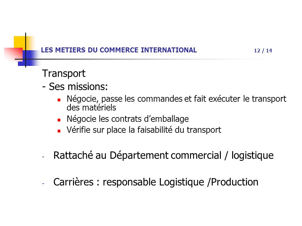 LES METIERS DU COMMERCE INTERNATIONAL 12 / 14