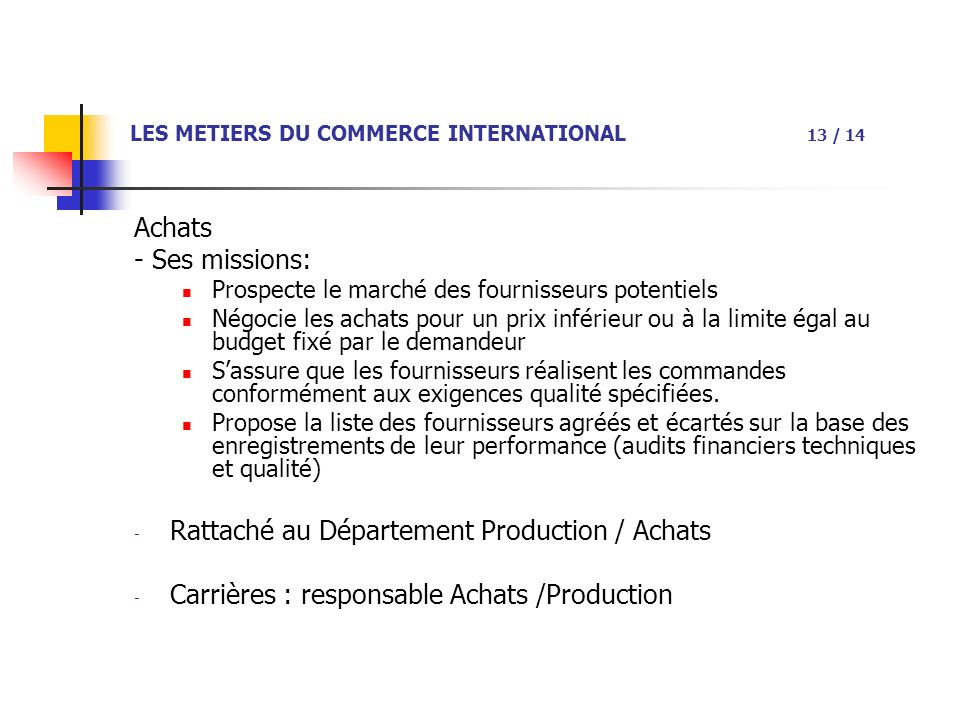 LES METIERS DU COMMERCE INTERNATIONAL 13 / 14