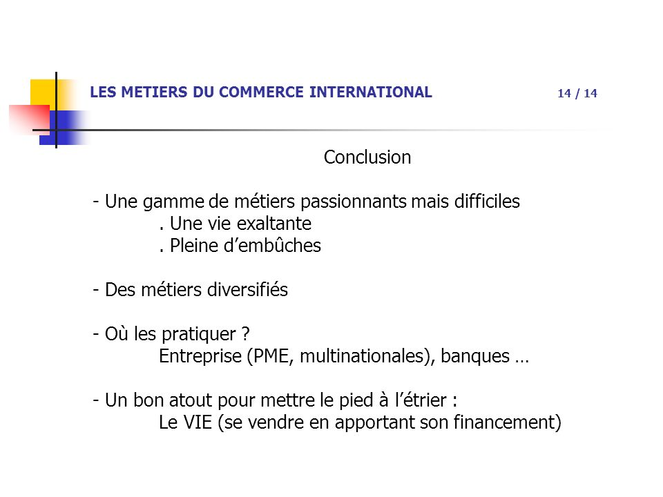 LES METIERS DU COMMERCE INTERNATIONAL 14 / 14