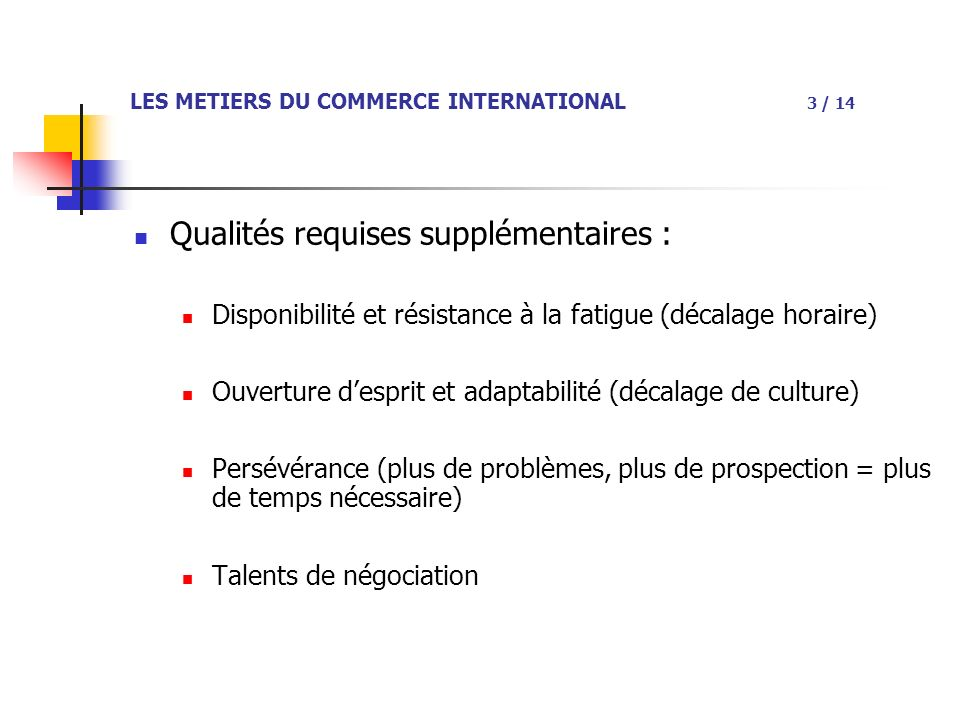 LES METIERS DU COMMERCE INTERNATIONAL 3 / 14