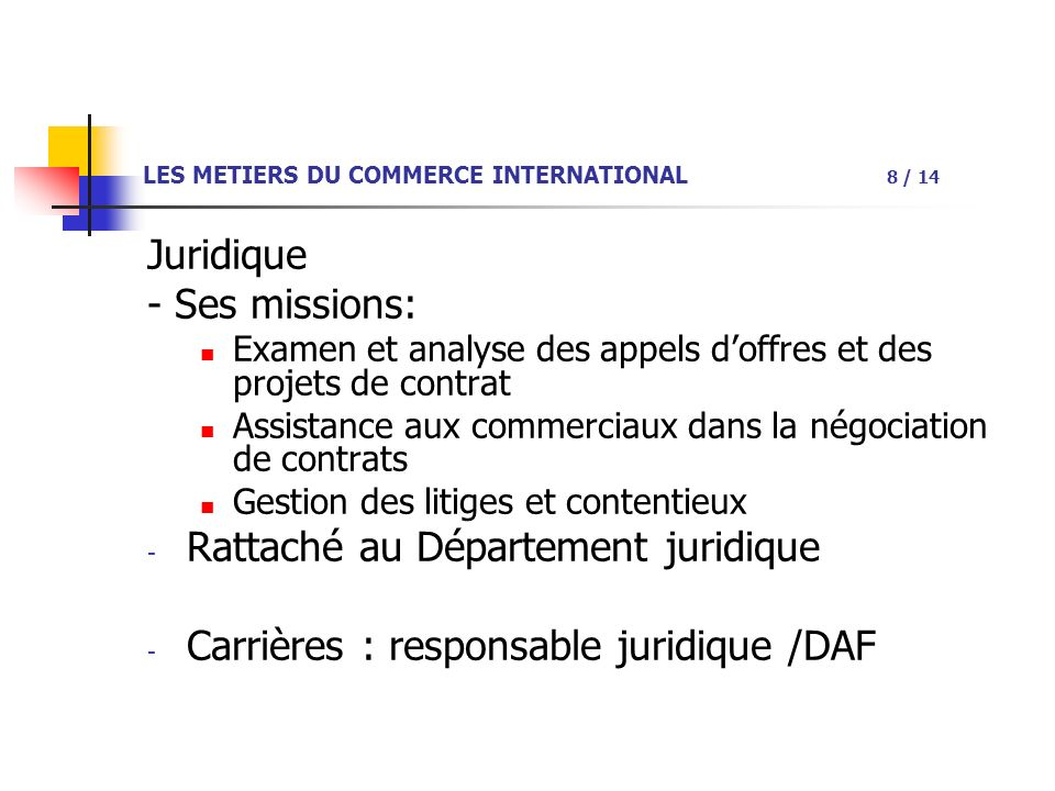 LES METIERS DU COMMERCE INTERNATIONAL 8 / 14