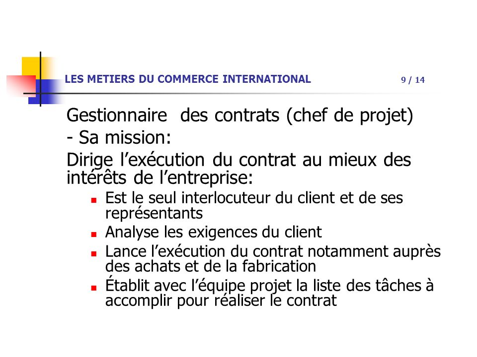 LES METIERS DU COMMERCE INTERNATIONAL 9 / 14