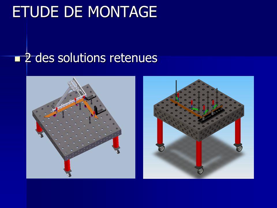 ETUDE DE MONTAGE 2 des solutions retenues
