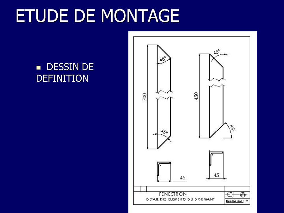 ETUDE DE MONTAGE DESSIN DE DEFINITION