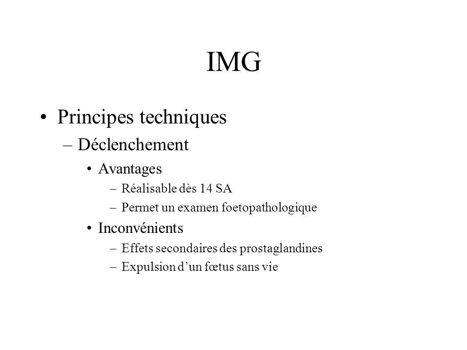 IMG Principes techniques Déclenchement Avantages Inconvénients