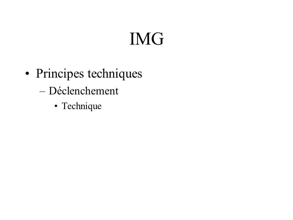 IMG Principes techniques Déclenchement Technique