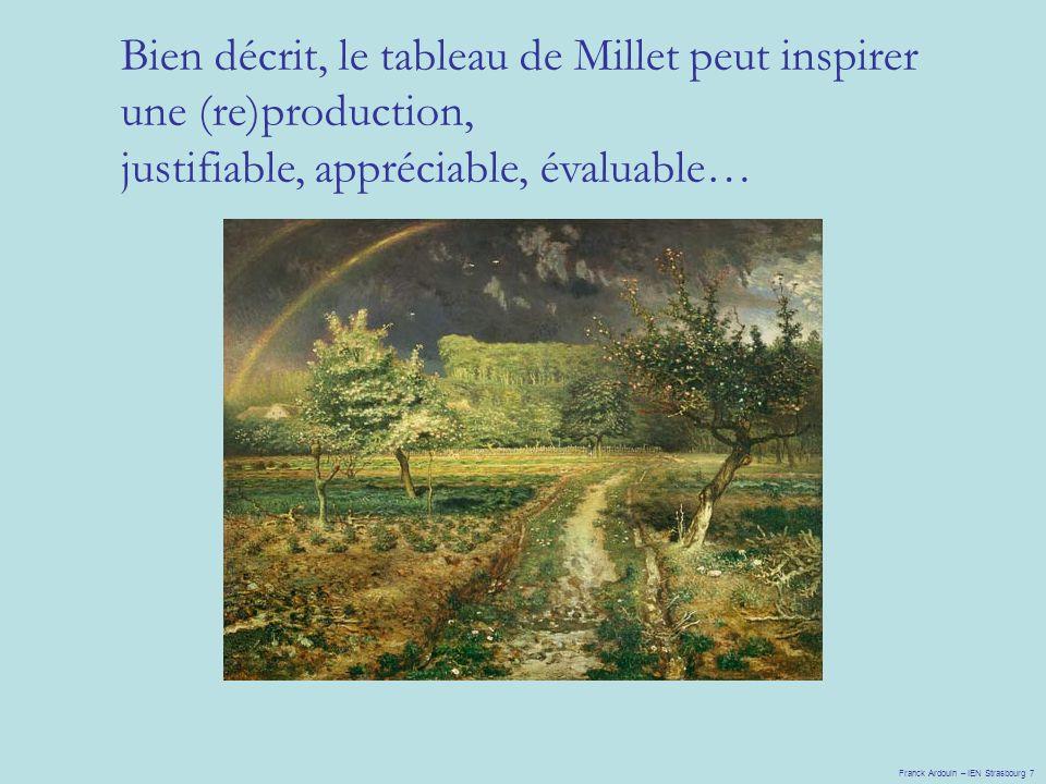 Bien décrit, le tableau de Millet peut inspirer une (re)production,