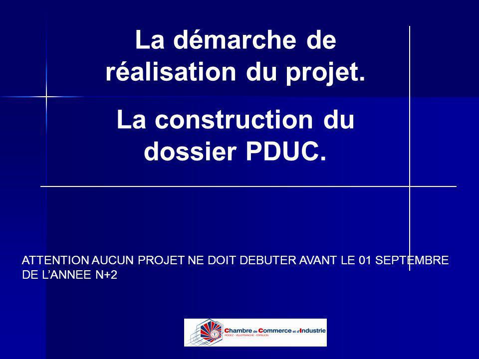 La démarche de réalisation du projet. La construction du dossier PDUC.