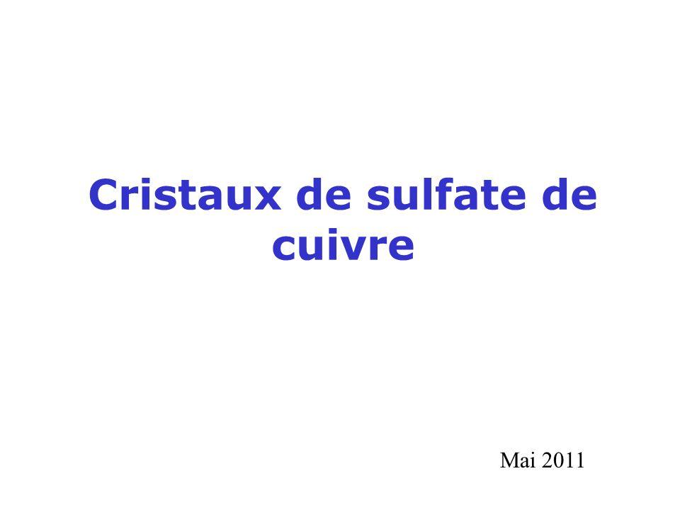 Cristaux de sulfate de cuivre