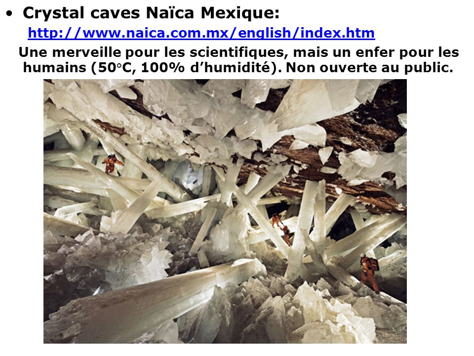 Crystal caves Naïca Mexique: