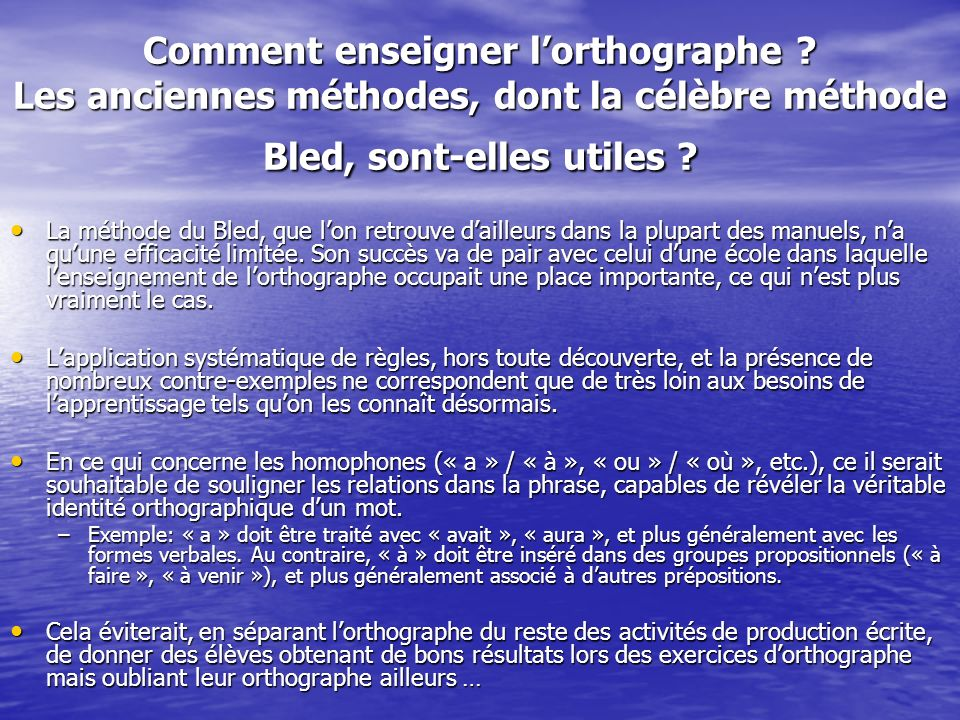 Comment enseigner l'orthographe