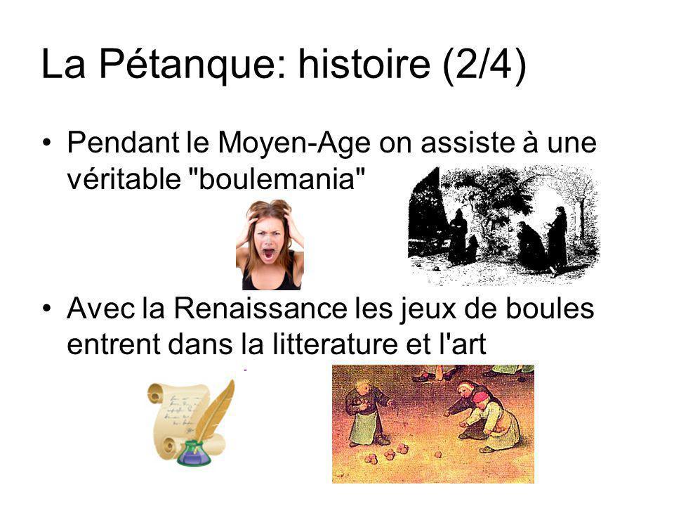 La Pétanque: histoire (2/4)