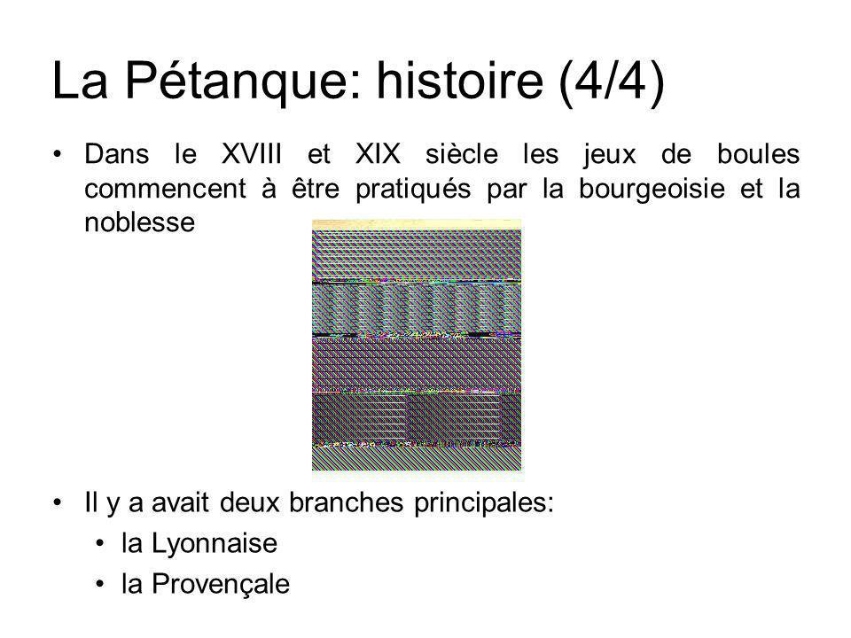 La Pétanque: histoire (4/4)