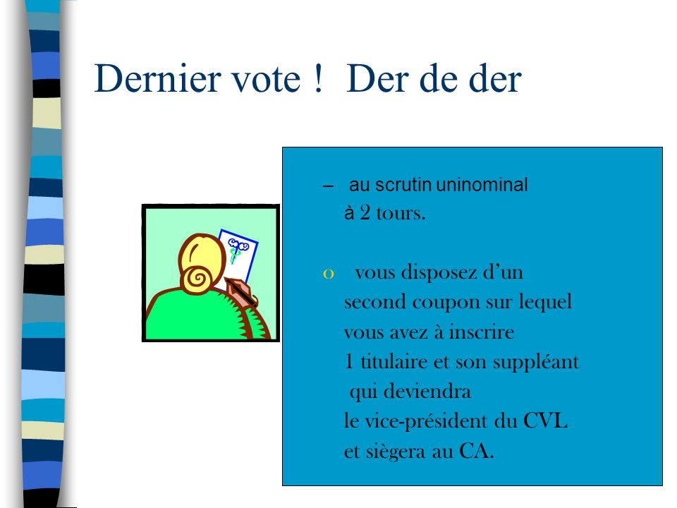 Dernier vote ! Der de der vous disposez d'un second coupon sur lequel