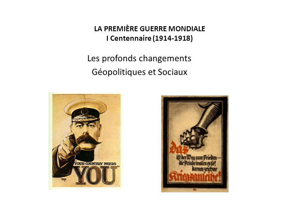 LA PREMIÈRE GUERRE MONDIALE I Centennaire (1914-1918)