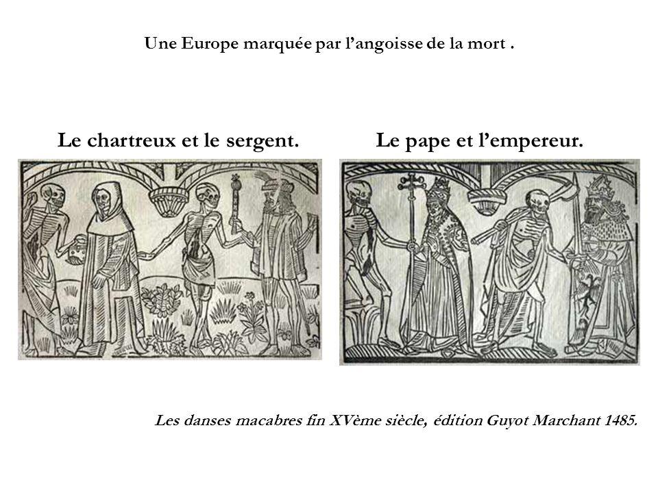 Une Europe marquée par l'angoisse de la mort .