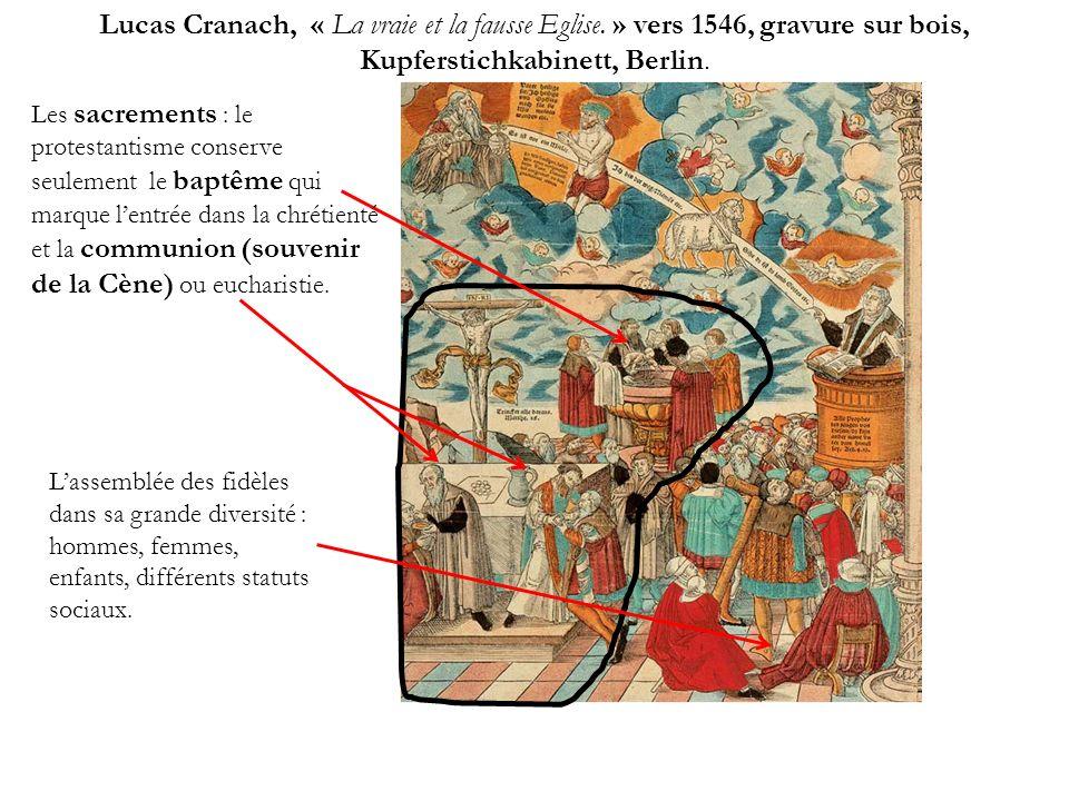 Lucas Cranach, « La vraie et la fausse Eglise