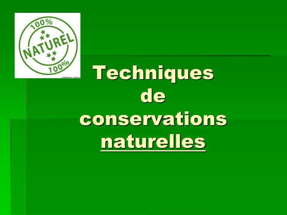 Techniques de conservations naturelles