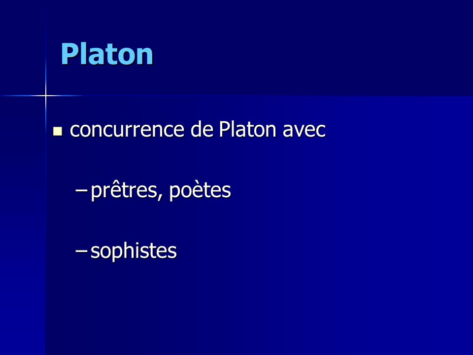 Platon concurrence de Platon avec prêtres, poètes sophistes