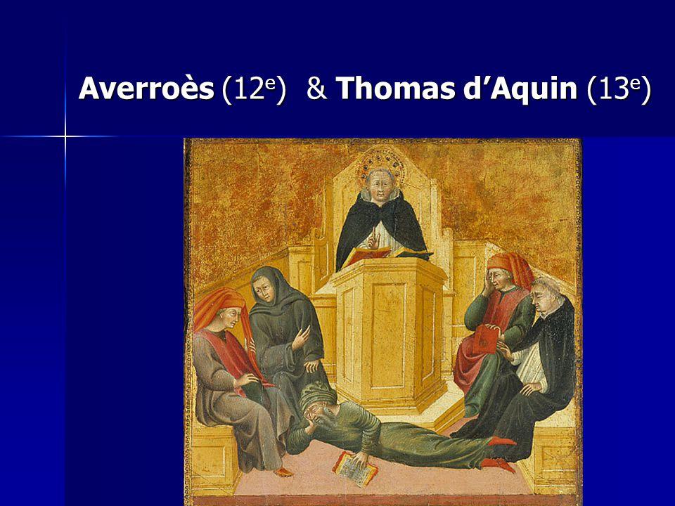 Averroès (12e) & Thomas d'Aquin (13e)