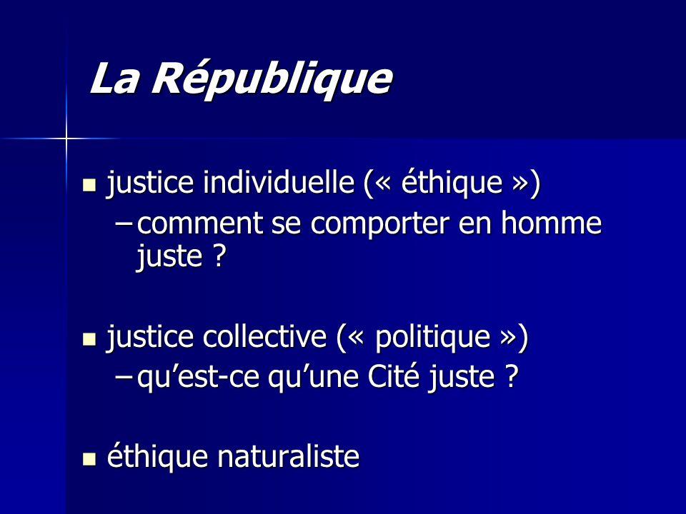 La République justice individuelle (« éthique »)